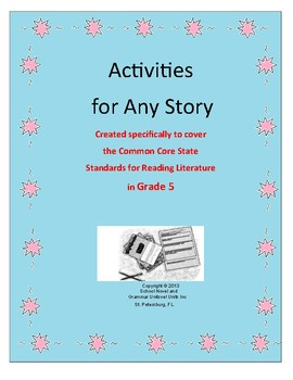 Activities for Any Story - CCSS for Reading Literature - Grade 5