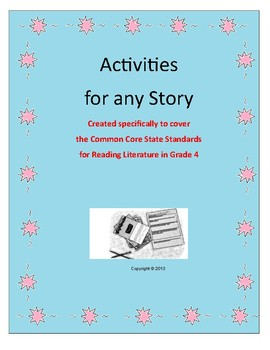 Activities for Any Story - CCSS for Reading Literature - Grade 4