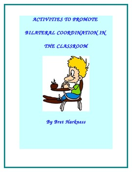 Activities for Bilateral Coordination in the Classroom