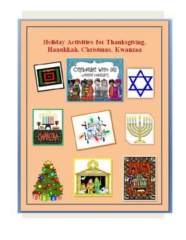 Thanksgiving, Hanukkah, Christmas, Kwanzaa Activities for Teachers and Students
