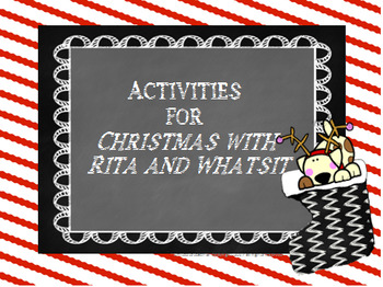 "Activities for ""Christmas with Rita and Whatsit"""