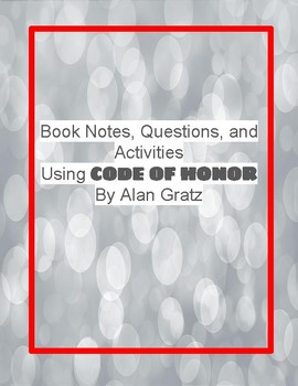 Activities for Code of Honor by Alan Grtaz