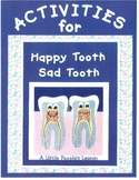 Activities for Happy Tooth/Sad Tooth