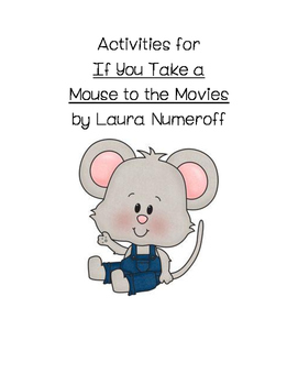 """Activities for """"If You Take a Mouse to the Movies"""""""