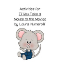 "Activities for ""If You Take a Mouse to the Movies"""