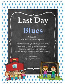 """Activity Pack for """"Last Day Blues"""" by Julie Danneberg"""