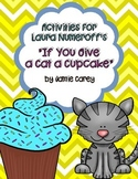 """Activities for Laura Numeroff's """"If You Give a Cat a Cupcake"""""""