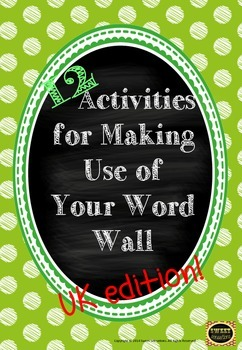 Activities for Making the Most of Your Word Wall - Key Stage One