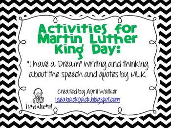 Activities for Martin Luther King: Writing about and Analyzing the Speech