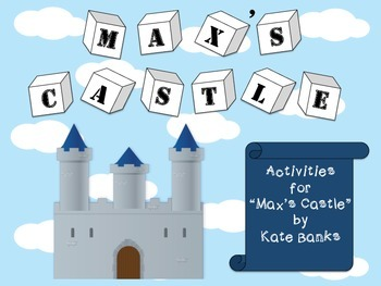 "Activities for ""Max's Castle"" by Kate Banks"