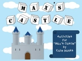 """Activities for """"Max's Castle"""" by Kate Banks"""