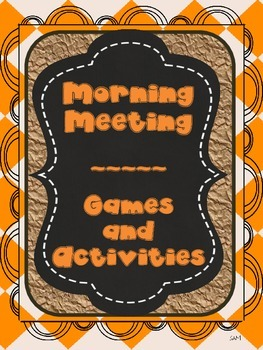 Activities for Morning Meeting, Energizers or Brain Breaks