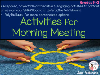Activities for Morning Meeting Projectable and Editable