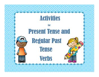 Activities for Present Tense and Regular Past Tense Verbs