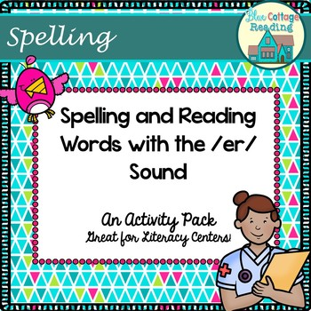 "Spelling and reading the ""er"" Sound"
