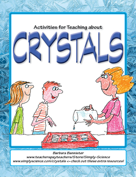 Activities for Teaching about Crystals