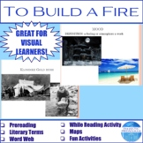 "Activities for ""To Build a Fire"" by Jack London"