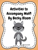 Activities for Wolf! by Becky Bloom Wonders Unit 1 Week 1