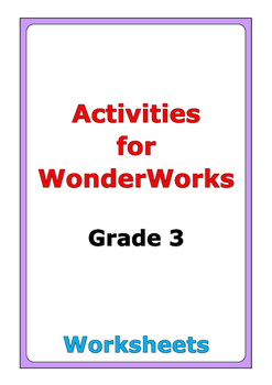 Activities for WonderWorks: Grade 3