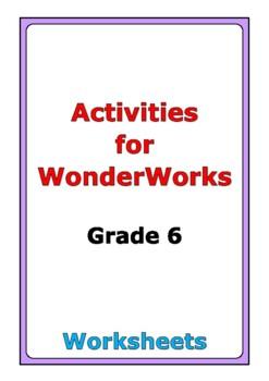 Activities for WonderWorks: Grade 6
