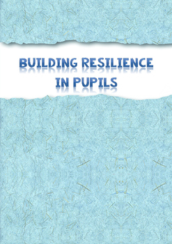 Activities for developing resilience in pupils