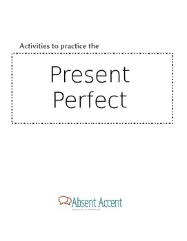 Activities for the present perfect