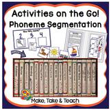 Phoneme Segmentation - Activities on the Go!