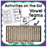 Vowel Teams - Activities on the Go!