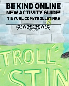 Activities to Be Kind Online Guided by a Read Aloud of Troll Stinks