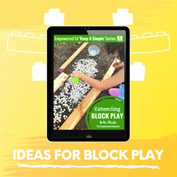 Activities to Extend Block Play  - for Childcare, Homeschool, PreK, Kindergarten