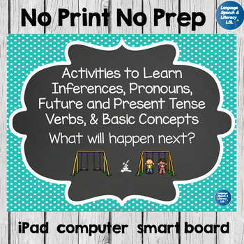 Inferences, Pronouns, Verbs & Basic Concepts,  No Print, Teletherapy