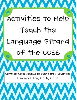 Activities to Teach the Language Strand of the Common Core