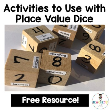 Activities to Use with Place Value Dice