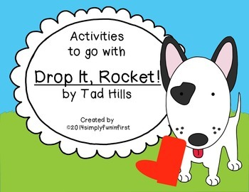 "Activities to go with ""Drop It, Rocket!"" {Free!}"