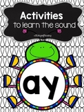 Activities to practice the sound {ay}