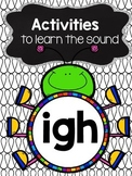 Activities to practice the sound {igh}