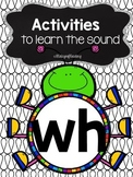 Activities to practice the sound {wh}