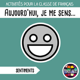 Activities to teach French/FFL/FSL: Je me sens/Today, I feel...