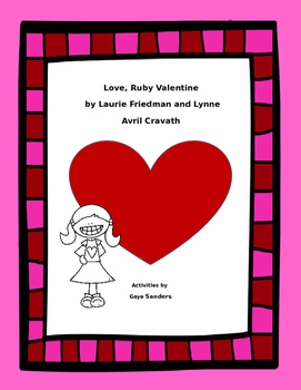 Activities to use with  Love, Ruby Valentine by Laurie Friedman