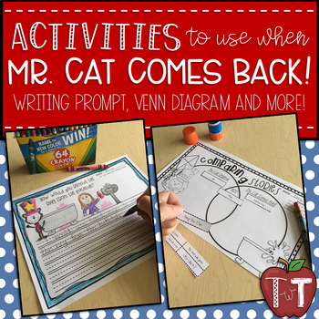 Activities to use when Mr. Cat Comes Back!