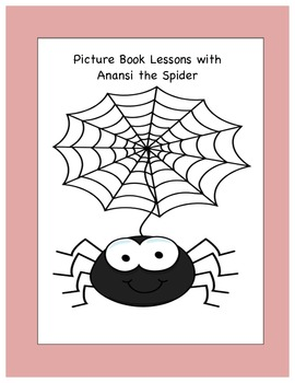 Activities with Anansi the Spider