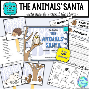 Book Unit with Jan Brett's Animals' Santa: Reader's Theater and More