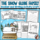 The Snow Globe Family Writing, Craft and Booklet
