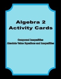 Activity Cards Absolute Value Equations, Inequalities, and