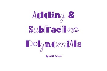 Activity Cards: Adding and Subtracting Polynomials