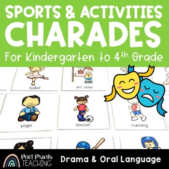 Sports and Activity Charades, Drama and Oral Language