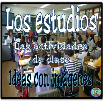 Class and Study Activities Images / Imágenes de la clase y los estudios