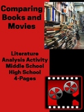 Literature Analysis Activity: Comparing Books and Movies