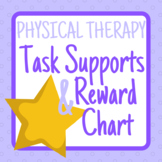 Physical Therapy Task Supports + Reward Chart