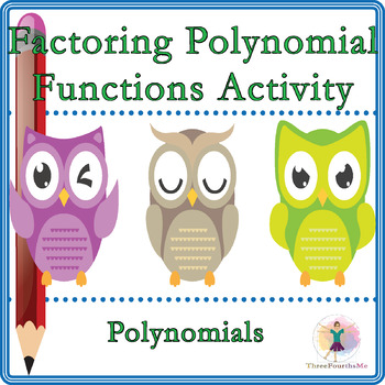 Factoring Polynomial Functions Activity